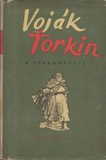 Tvardovskij: Voják Ťorkin, 1955