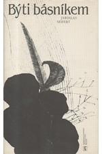 Seifert: Býti básníkem, 1984