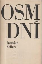 Seifert: Osm dní, 1968