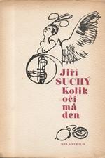 Suchý: Kolik očí má den : knížka básní, 1987
