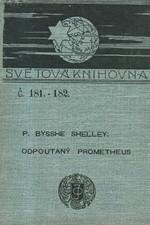 Shelley: Odpoutaný Prometheus : lyrické drama o 4 jednáních, 1900