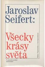 Seifert: Všecky krásy světa, 1992