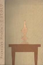 Hrubín: U stolu : Obrázky z venkovského dětství, 1958