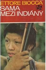 Biocca: Sama mezi Indiány, 1973