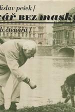 Pešek: Tvář bez masky : skutečnost a sen, 1977