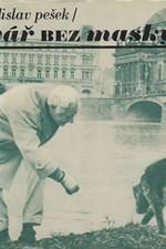 Pešek: Tvář bez masky : skutečnost a sen, 1979