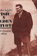 Boháč: Tisíc a jeden život, 1987