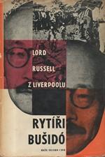 Russell of Liverpool: Rytíři bušidó, 1961