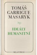 Masaryk: Ideály humanitní ; Problém malého národa ; Demokratism v politice, 1990