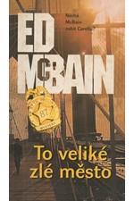 McBain: To veliké zlé město, 2001