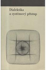 : Dialektika a systémový přístup, 1979