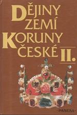 Bělina: Dějiny zemí Koruny české. II, Od nástupu osvícenství po naši dobu, 1992
