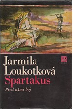 Loukotková: Spartakus. I, 1980