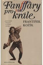 Kožík: Fanfáry pro krále : Eduard Vojan a jeho doba, 1983