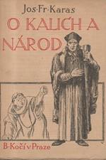 Karas: O kalich a národ, 1926