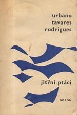 Rodrigues: Jitřní ptáci, 1967