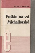 Novikov: Puškin na vsi Michajlovské, 1937