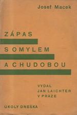 Macek: Zápas s omylem a chudobou, 1933