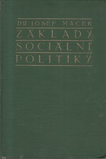 Macek: Základy sociální politiky. I, Úkoly a zásady, 1925