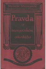 Stanojević: Pravda o sarajevském atentátu, 1924