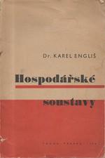 Engliš: Hospodářské soustavy, 1946