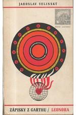 Velinský: Zápisky z Garthu (Leonora), 1969