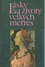 Schreiber: Lásky a životy velkých metres, 1993