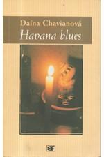 Chaviano: Havana blues, 2001