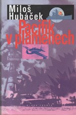 Hubáček: Pacifik v plamenech, 2003