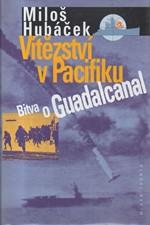 Hubáček: Vítězství v Pacifiku, 2003