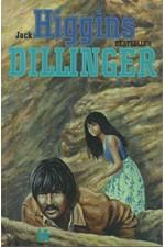 Higgins: Dillinger, 1993