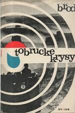Brod: Tobrucké krysy, 1967