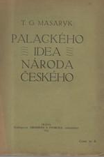 Masaryk: Palackého idea národa českého, 1912