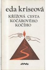 Kriseová: Křížová cesta kočárového kočího, 1990