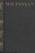 Maupassant: Povídky dne i noci ; Salon paní Tellierové. I, 1930