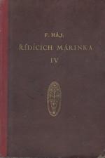 Háj: Řídících Márinka. Díl IV, 1935