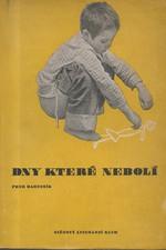 Bartoník: Dny, které nebolí, 1946