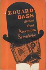 Bass: Divoký život Alexandra Staviského, 1973