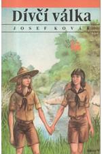 Kovář: Dívčí válka, 1992