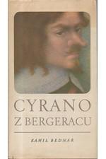 Bednář: Cyrano z Bergeracu, mistr kordu a slova, 1973
