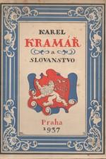 : Karel Kramář a Slovanstvo, 1937
