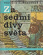 Zamarovský: Za sedmi divy světa, 1967