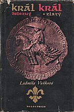 Vaňková: Král železný, král zlatý, 1977