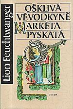 Feuchtwanger: Ošklivá vévodkyně Markéta Pyskatá, 1993