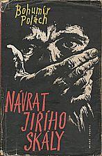 Polách: Návrat Jiřího Skály, 1959