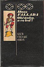 Fallada: Občánku, a co teď?, 1973