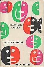 Langer: Zázrak v rodině, 1971