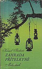 Bednář: Zahrada přítelkyně, 1976