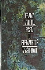 Werfel: Píseň o Bernadettě, 1989