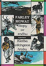 Mowat: Stopy ve sněhu ; Kletba vikingova hrobu, 1992